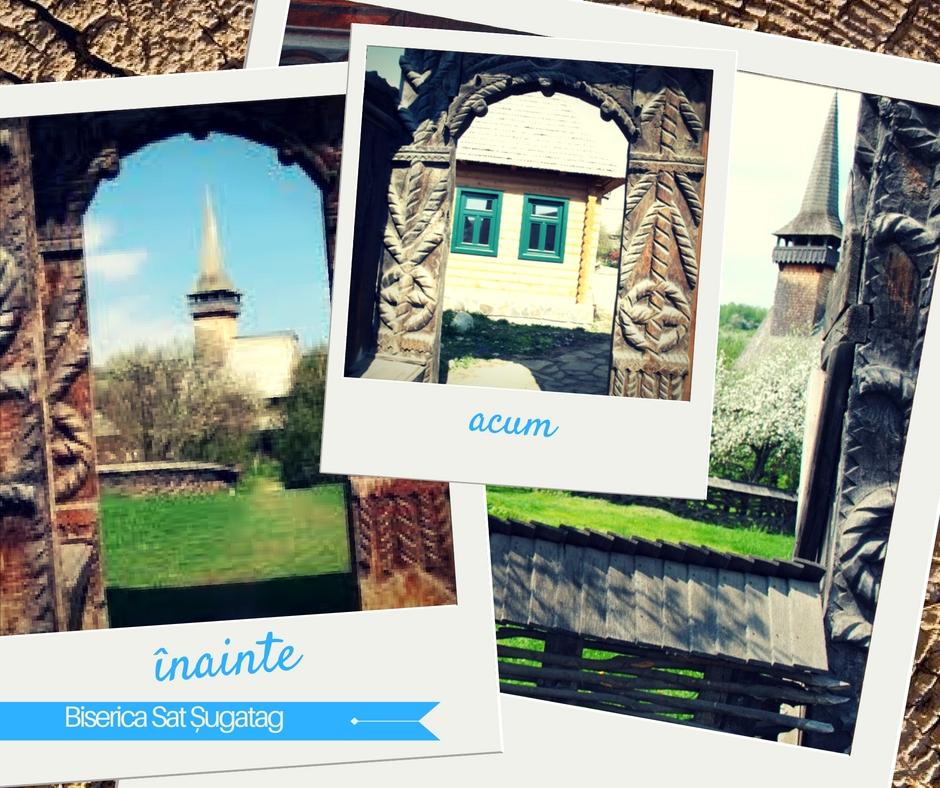 Biserica de lemn Sat Șugatag - înainte și după